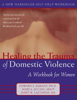 Healing the Trauma of Abuse By Copeland, Mary Ellen/ Harris, Maxine